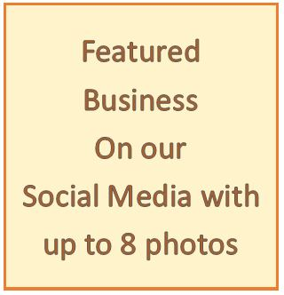 "Option - Be a ""Featured Business"" on our Social Media with up to 8 photos of your small business."